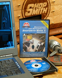 Maintaining & Repairing the Shopsmith MARK V -- DVD/DVD-ROM – Volume 2