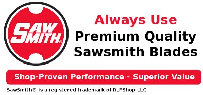 Sawsmith Blades - Shop-Proven Performance - Superior Value