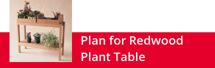 Plan for Redwood Plant Table